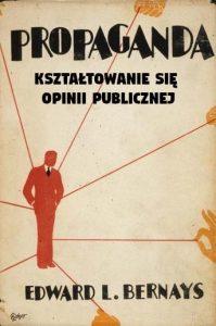 Edward Bernays (Propaganda, 1928)